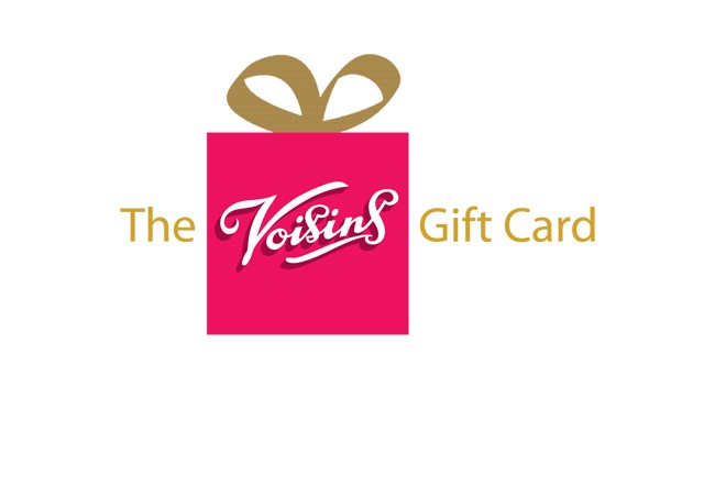 Voisins In-store Gift Cards